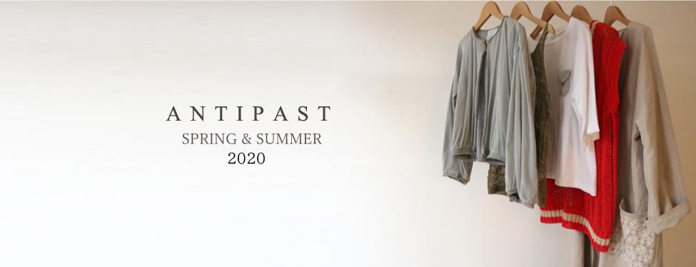 ANTIPAST 2020SS